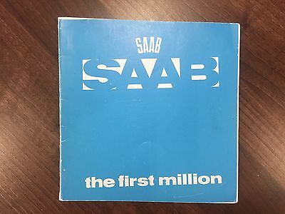 SAAB The First Million. 95 99 900 9000 covering Saab cars to 1977.