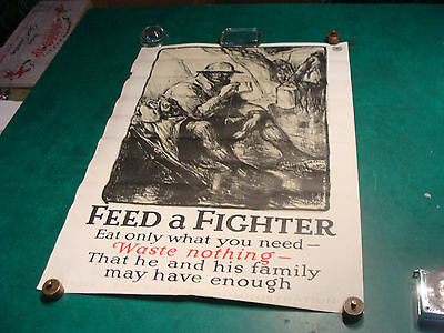 Original WWI Poster: 21 x 29 FEED A FIGHTER Waste Nothing
