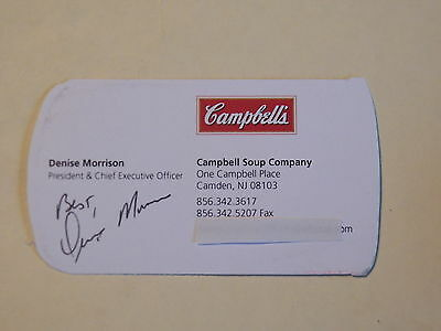 Denise Morrison - CAMPBELL SOUP COMPANY President/CEO -Autographed Business Card