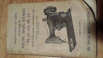 Singer Sewing Machine Owners Manual  Models 99-23 / 99-24 Antique
