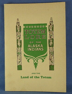 c. 1927 Alaska Book: Totem Lore and the Land of the Totem by H.P. Corser, signed