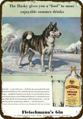 1940 FLEISCHMANN'S Gin Vintage Look Replica Metal Sign - Cute SIBERIAN HUSKY Dog