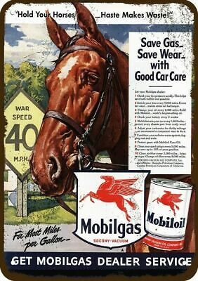 1942 MOBILGAS / MOBILOIL Vintage Look Replica Metal Sign  HOLD YOUR HORSES HORSE