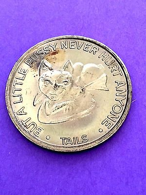 Adult Novelty Token Coin Big Cats Are Dangerous But a Little Pussy Never Hurt