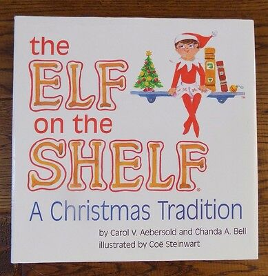 The Elf on the Shelf A Christmas Tradition Book Only Carol V. Aebersold