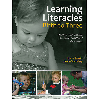 Learning Literacies - Birth to Three Years