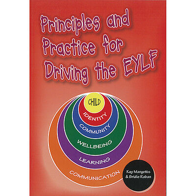 Principles and Practice for Driving the EYLF Book