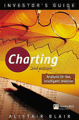 Investor's Guide to Charting: Analysis for the Intelligent Investor by...