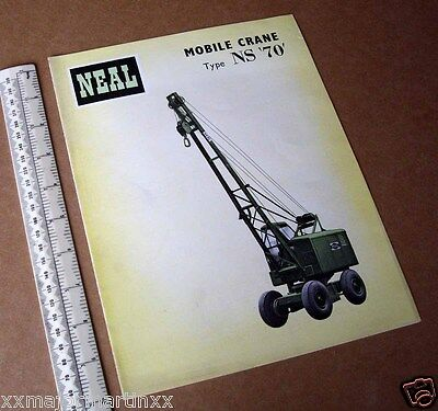 1957 Brochure & Price List. Neal (Ealing) Wheeled Mobile Crane 6-Ton Type NS70