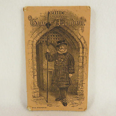 1877 TOWER OF LONDON Guide Booklet, British Historical Advertising, Grand Tour