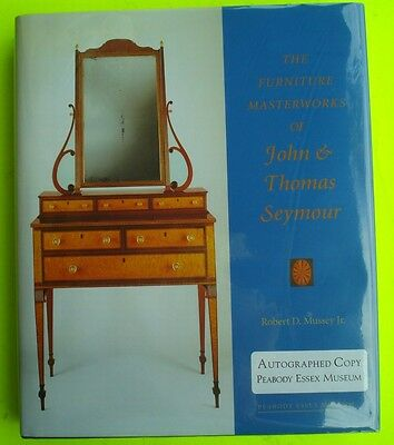 Signed JOHN & THOMAS SEYMOUR The Furniture Masterworks by MUSSEY Fine Book