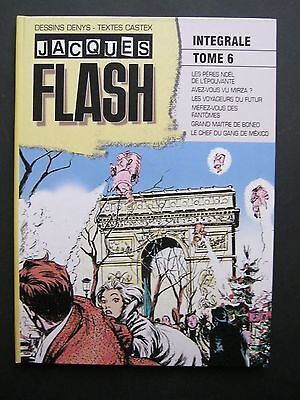 Denys/castex Jacques Flash Tome 6  2016 Neuf