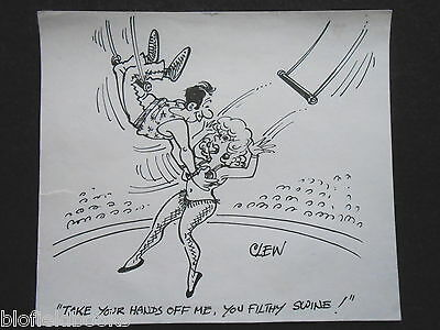 "CLIFFORD C LEWIS ""CLEW"" Original Pen & Ink Cartoon - Saucy, Sexy Acrobat #66"