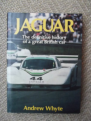 JAGUAR - THE DEFINITIVE HISTORY OF A GREAT BRITISH CAR by ANDREW WHITE
