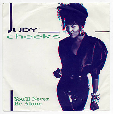 """JUDY CHEEKS - You'll Never Be Alone - 1987 Vinyl 7"""" Single (West Germany)"""