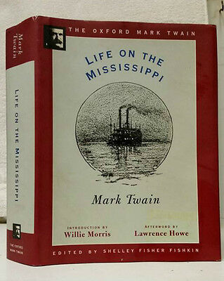The Oxford Mark Twain: Life on the Mississippi by Mark Twain 1996 Illustrated