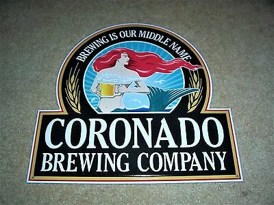 Coronado Brewing Company Metal Tin Tacker Sign Brewing Is Our Middle Name New