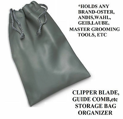 Clipper BLADE ATTACHMENT GUIDE COMB STORAGE BAG Tote*For Andis,Wahl,Oster,Geib