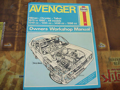 Haynes Owners Workshop Manual Avenger, Hillman, Chrysler, Talbot 1970 to 1980