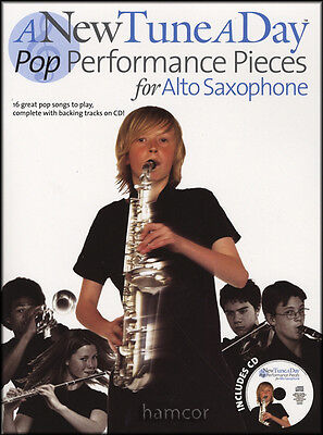 A New Tune A Day Pop Performance Pieces for Alto Saxophone Sax Music Book/CD