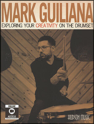 Mark Guiliana Exploring Your Creativity On The Drumset Sheet Music Book & Video