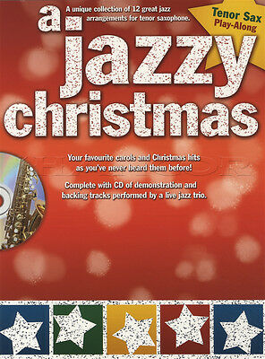 A Jazzy Christmas Tenor Sax Saxophone Play-Along Sheet Music Book with CD