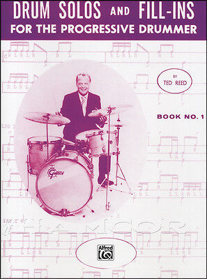 Drum Solos & Fill-Ins for the Progressive Drummer 1 Sheet Music Book Ted Reed