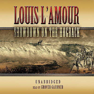 Showdown on the Hogback by Louis L'Amour CD 2005 Unabridged