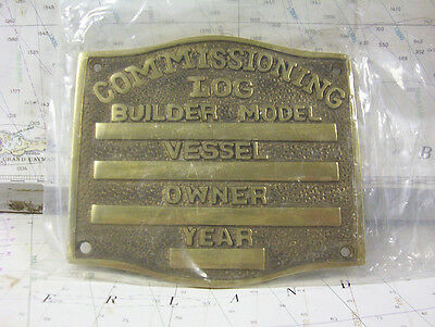 Boaters' Resale Shop of TX 300.13 BRASS COMMISSIONING LOG PLAQUE