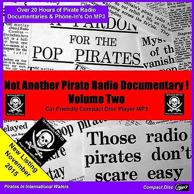 'NOT ANOTHER PIRATE RADIO DOCUMENTARY VOLUME 2' (Now On Car MP3 Player Friendly)