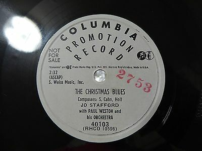 JO STAFFORD. THE CHRISTMAS BLUES.  Columbia Promotion Record 40103  EX