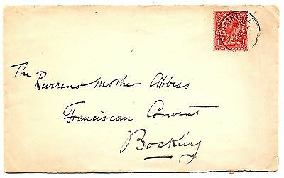 1913 ENVELOPE TO ABBESS OF BOCKING CONVENT, BRAINTREE. GEORGE 5TH 'DOWNE'1d.