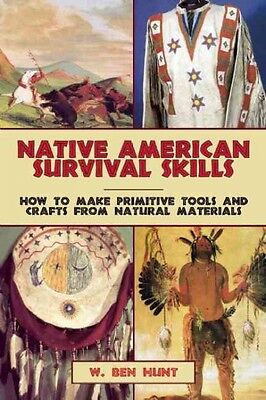 Native American Survival Skills Book~Making Tools~Clothing~Shields~Equip~NEW