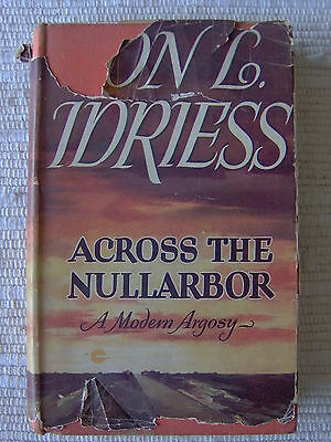 Across The Nullarbor by Ion Idriess 1951 1st Edition *Rare*