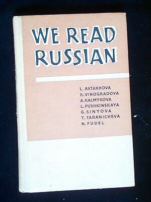We Read Russian ed. N.Fudel (Foreign Languages Publishing House, Moscow 1965)