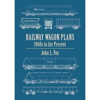Railway Wagon Plans: 1960s to the Present BR