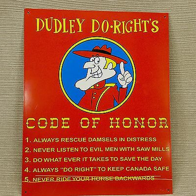 Dudley Do-Right Code of Honor 15 x 12 Metal Tin Sign Rocky & Bullwinkle Cartoon