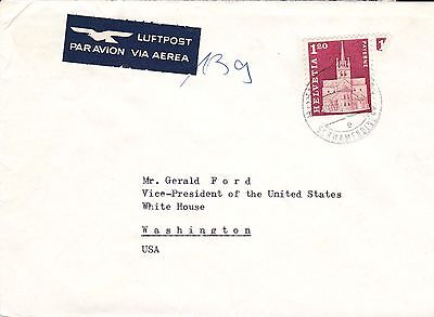 1973 Switzerland Cover To President Gerald Ford White House Nice RARE (Lot2201)