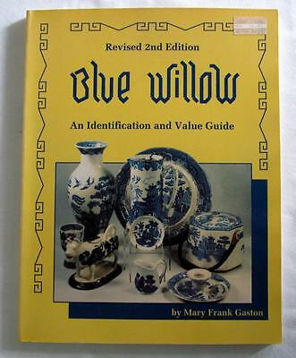 1990 Revised 2nd Edition BLUE WILLOW Id & Price Guide Book Mary Frank Gaston