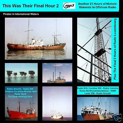 Pirate Radio - Their Final Hours VOL 2 Caroline Luxembourg Atlantis MP3 DVD DISC