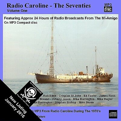 Pirate Radio Caroline The Seventies Volume ONE [approx 24 hr Car Friendly MP3CD