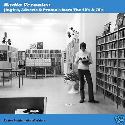 Pirate Radio Veronica Jingles,Ad's,Promos From 60s&70s Compact Disc CD
