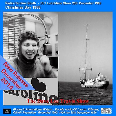 Pirate Radio Radio Caroline South DLT CHRISTMAS DAY Show (25/12/66) Double CD
