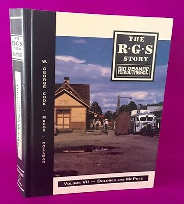 The RGS Story Rio Grande Southern vol 7(Rico to Dolores)SIGNED BY all 3 AUTHORS