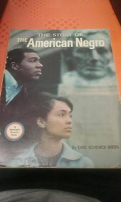 Vintage 1965 The Story of The American Negro by Earl Schenck Miers American HCDJ