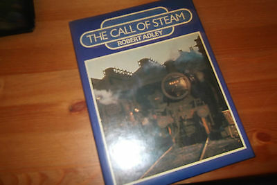 THE CALL OF STEAM by ROBERT ADLEY