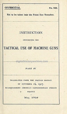 WWI US Army Infantry Weapons Manuals, 1917-18