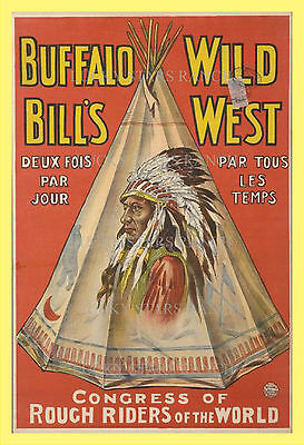 Buffalo Bill Wild West  French Congress Of Rough Riders - Print