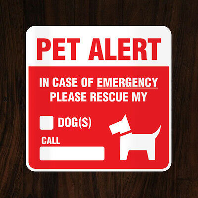 "Pet Alert Dog Sticker/Decal ""IN CASE OF EMERGENCY PLEASE RESCUE MY DOG(S)"" - NEW"