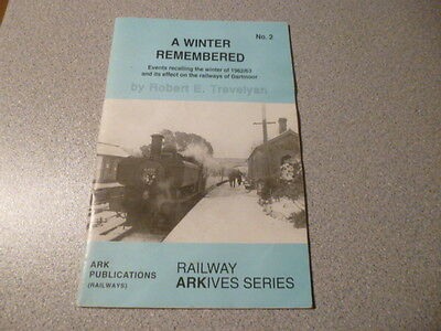 A Winter Remembered by Robert E Trevelyan No:2 Railway Arkives series
